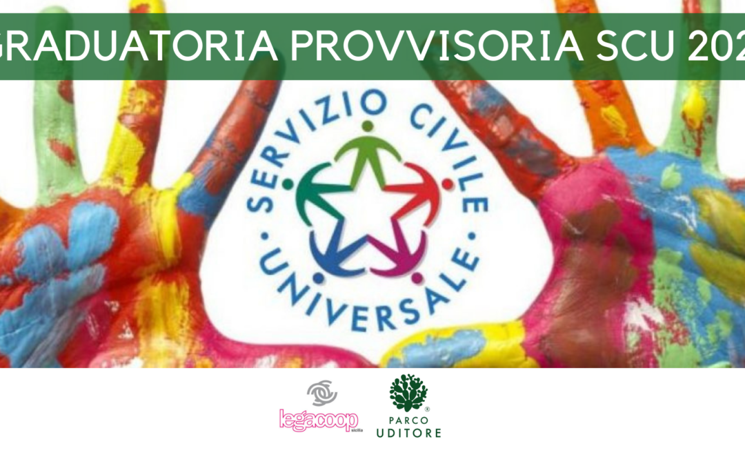 Graduatoria Provvisoria SCU2021 – PARCO UDITORE